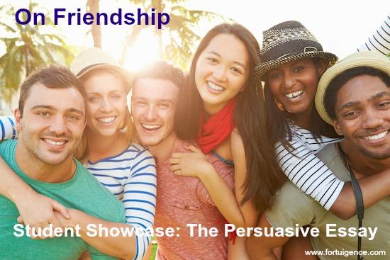 Friendship persuasive essay showcase