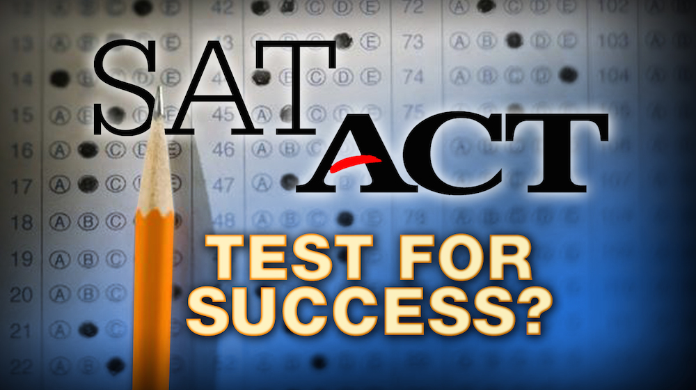 SAT ACT test for success?